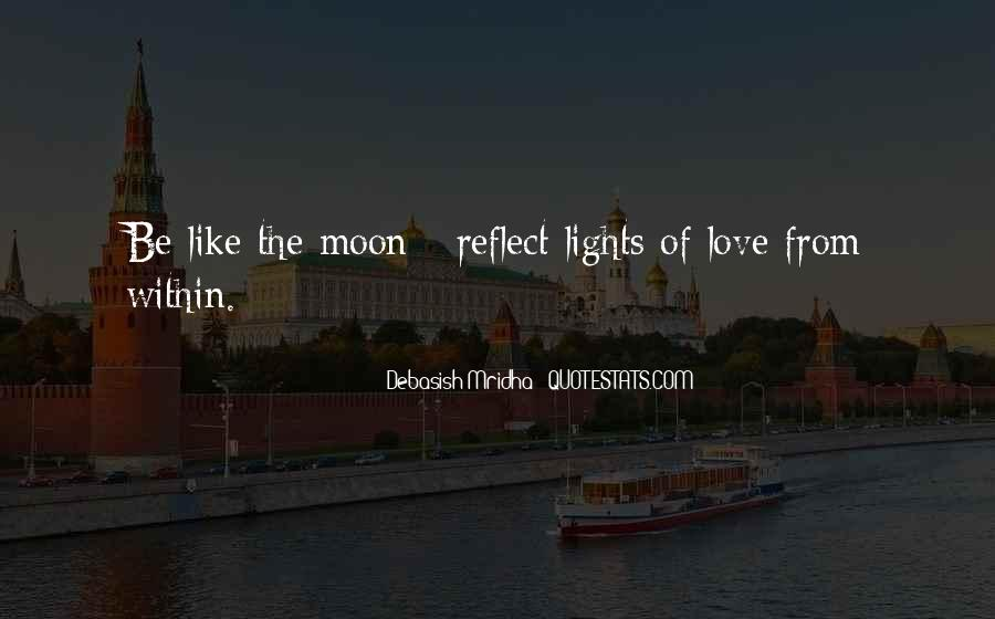 Moon Lights Quotes #1376531