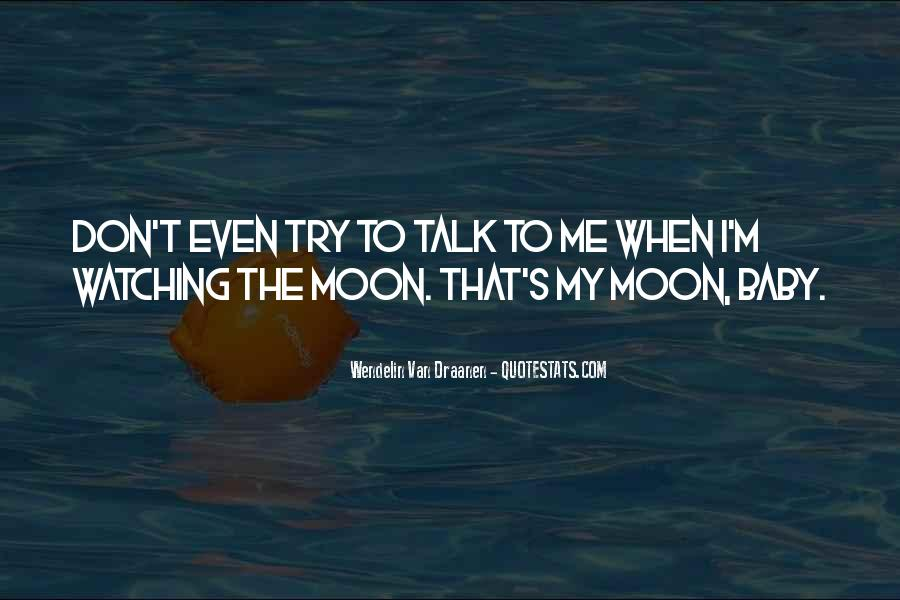 Moon Watching Quotes #286103