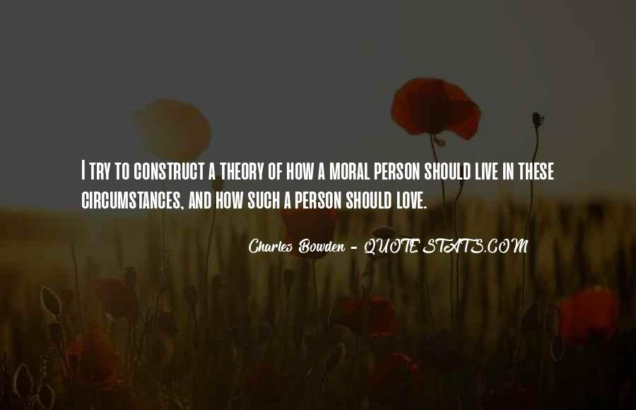 Moral Theory Quotes #1119246