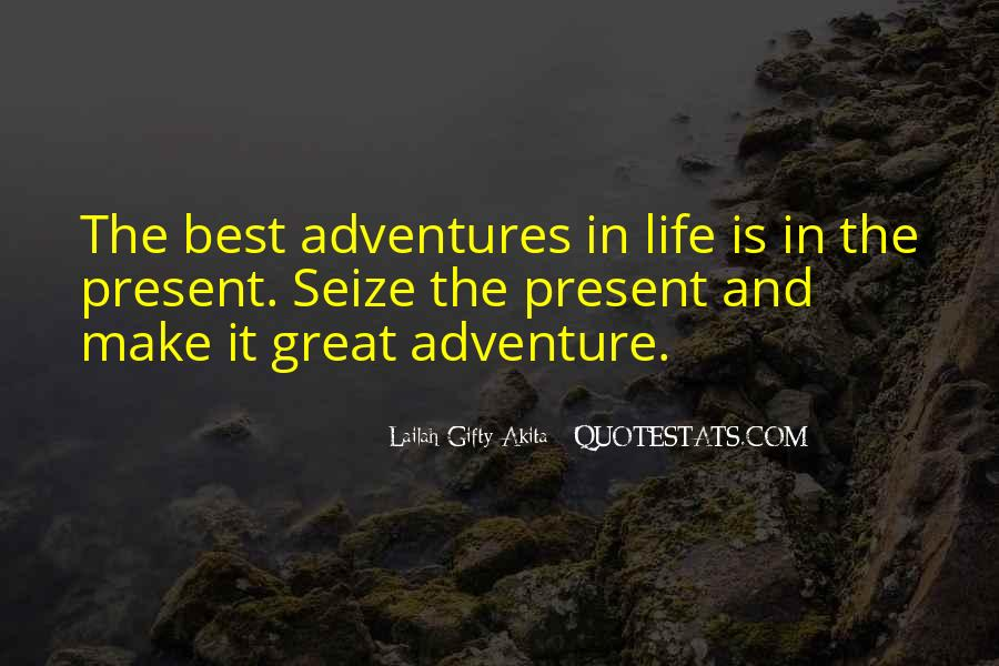 More Adventures To Come Quotes #31517