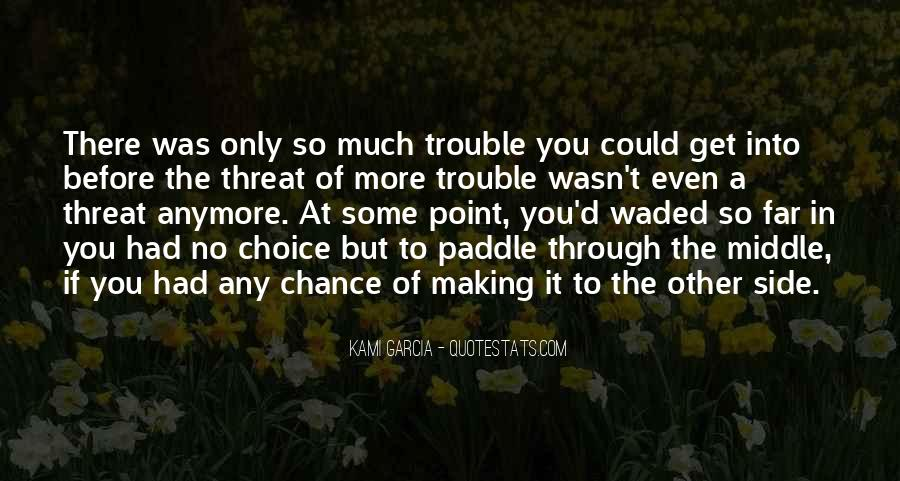 More Chance Of Quotes #204244