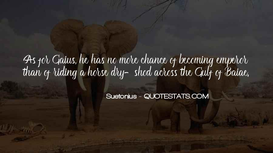 More Chance Of Quotes #221774