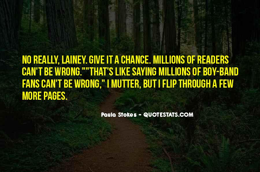 More Chance Of Quotes #77397