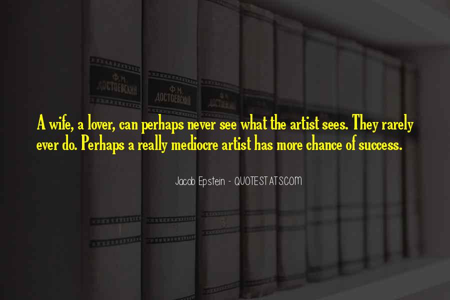 More Chance Of Quotes #99401