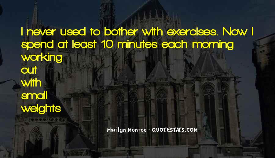 Morning Exercises Quotes #139288