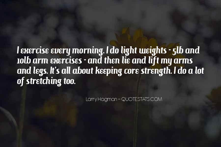 Morning Exercises Quotes #705767