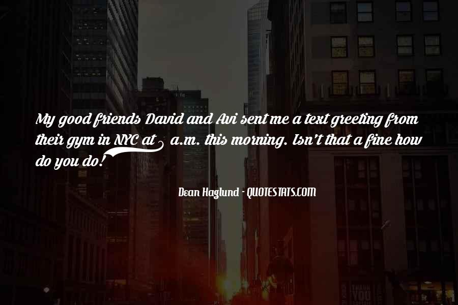 Morning Greeting Quotes #1037414