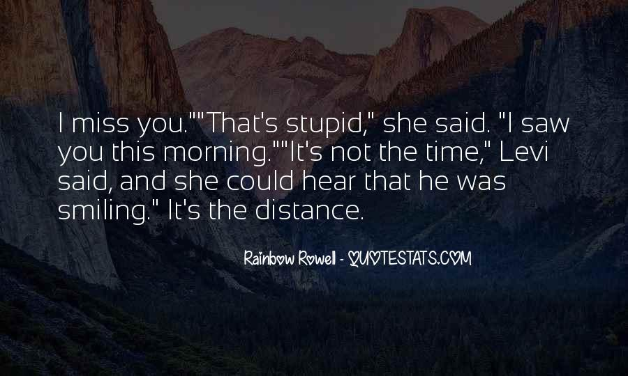 Morning Miss Him Quotes #1081048