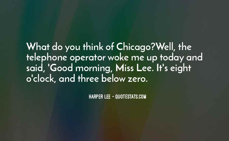 Morning Miss Him Quotes #1094716