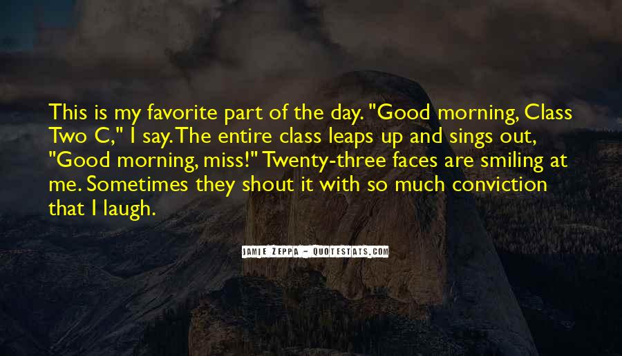 Morning Miss Him Quotes #1320225