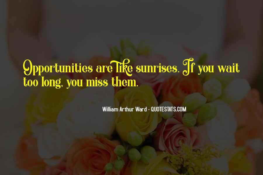 Morning Miss Him Quotes #143377