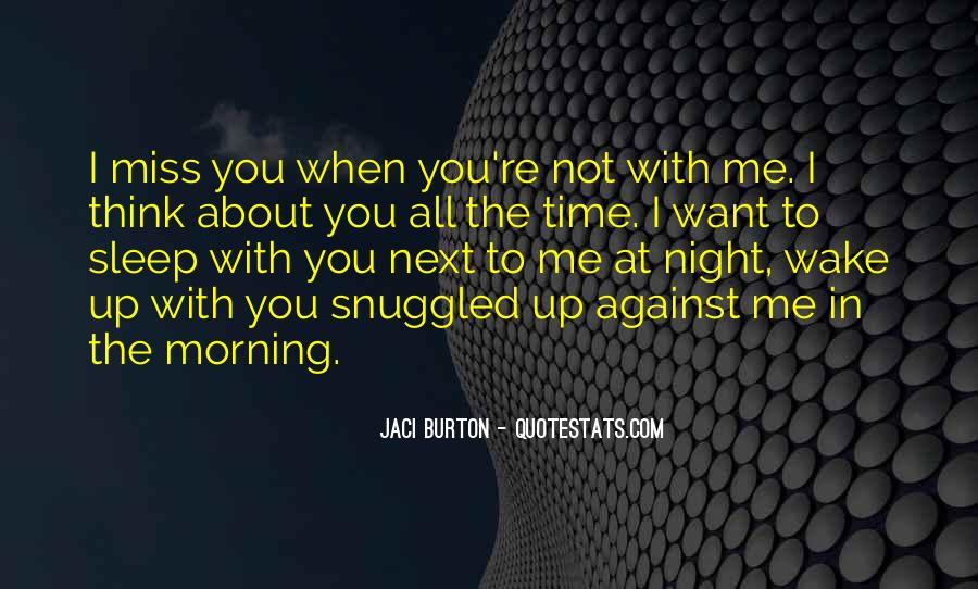 Morning Miss Him Quotes #1548021