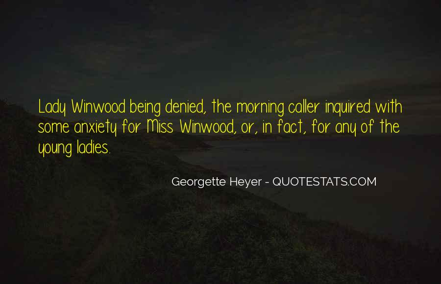 Morning Miss Him Quotes #1568977