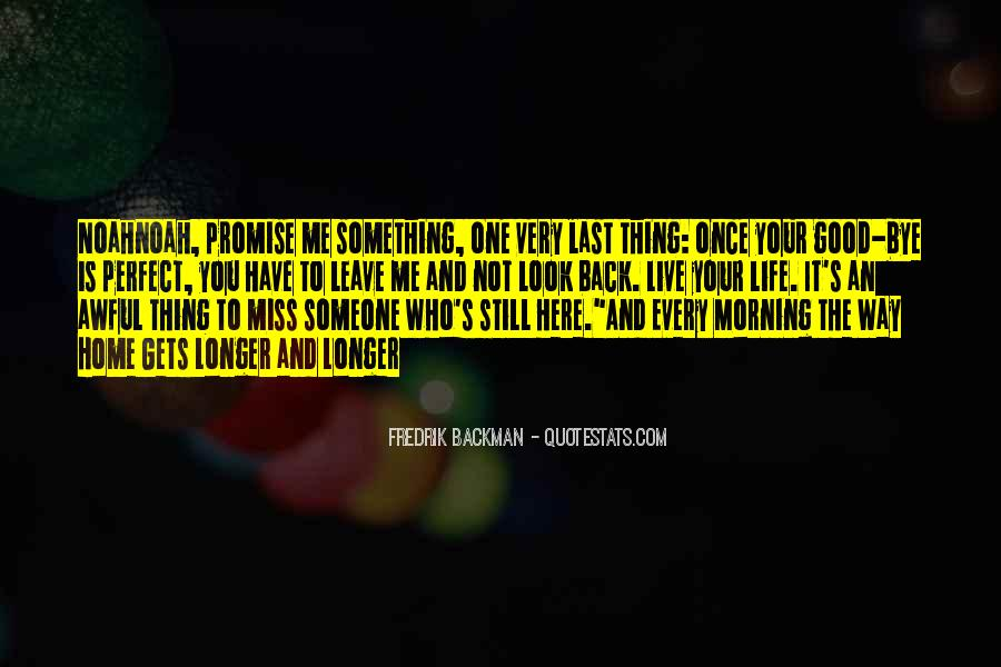 Morning Miss Him Quotes #1684493