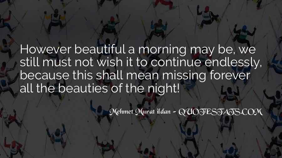 Morning Miss Him Quotes #534688