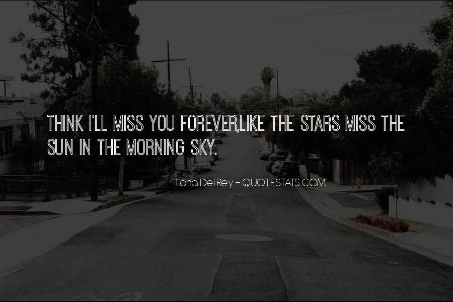 Morning Miss Him Quotes #981732