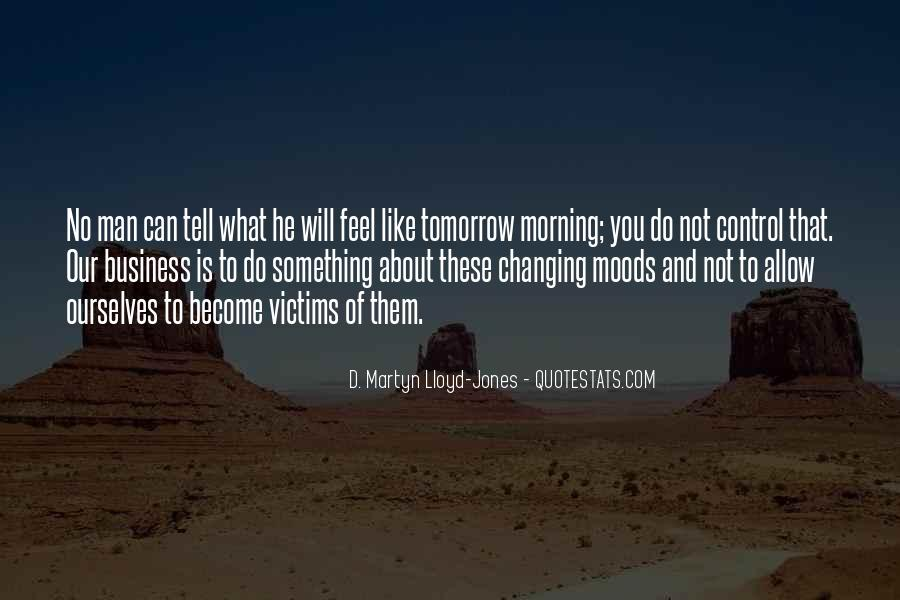 Morning Moods Quotes #228631