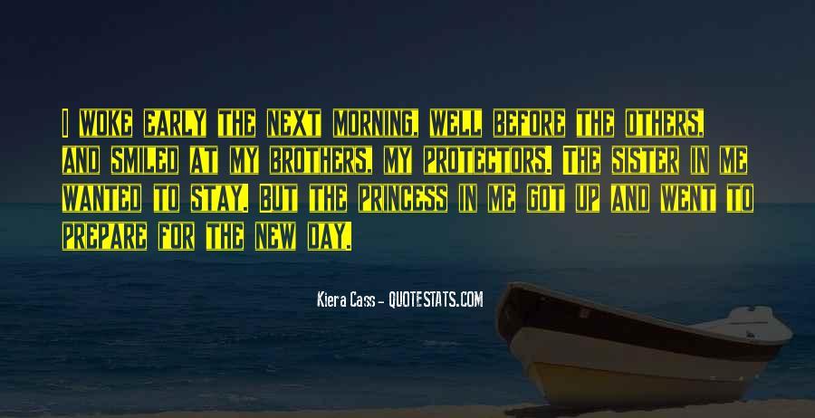 Morning Woke Up Quotes #1028423