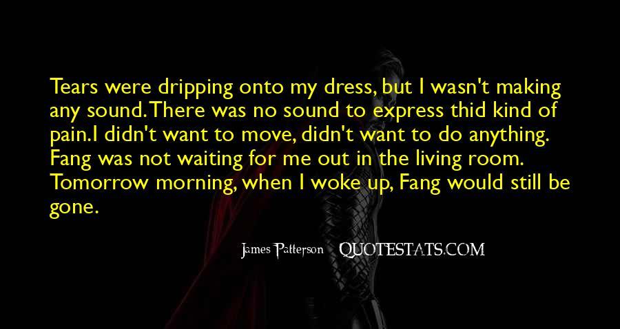 Morning Woke Up Quotes #1044175