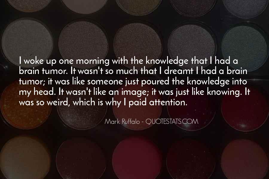 Morning Woke Up Quotes #1056372