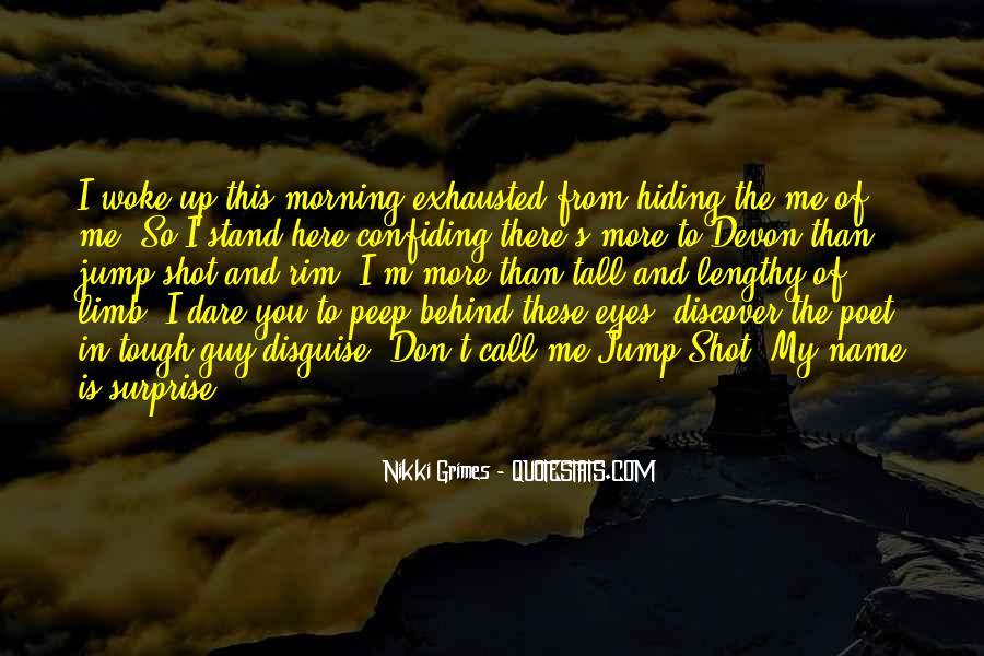 Morning Woke Up Quotes #1121437