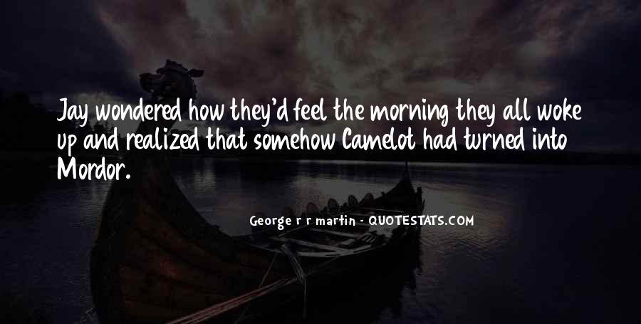 Morning Woke Up Quotes #15352