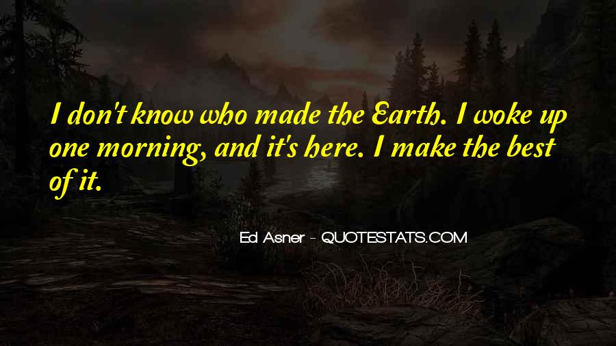 Morning Woke Up Quotes #218011