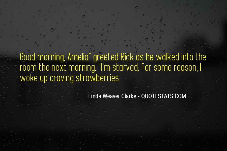 Morning Woke Up Quotes #227569