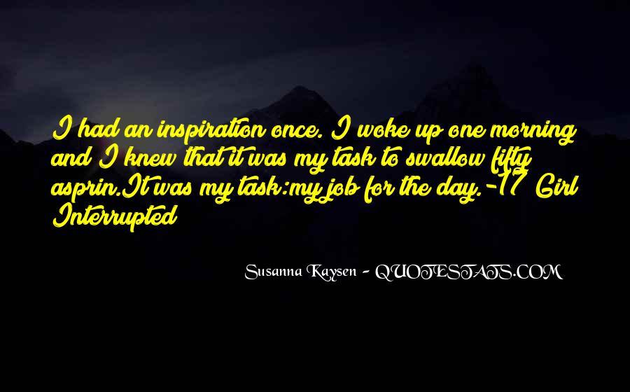 Morning Woke Up Quotes #310645
