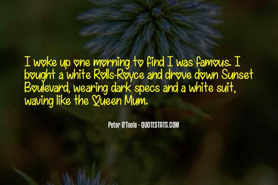 Morning Woke Up Quotes #339019