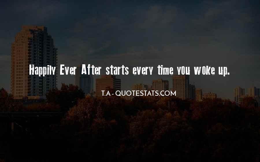 Morning Woke Up Quotes #372842