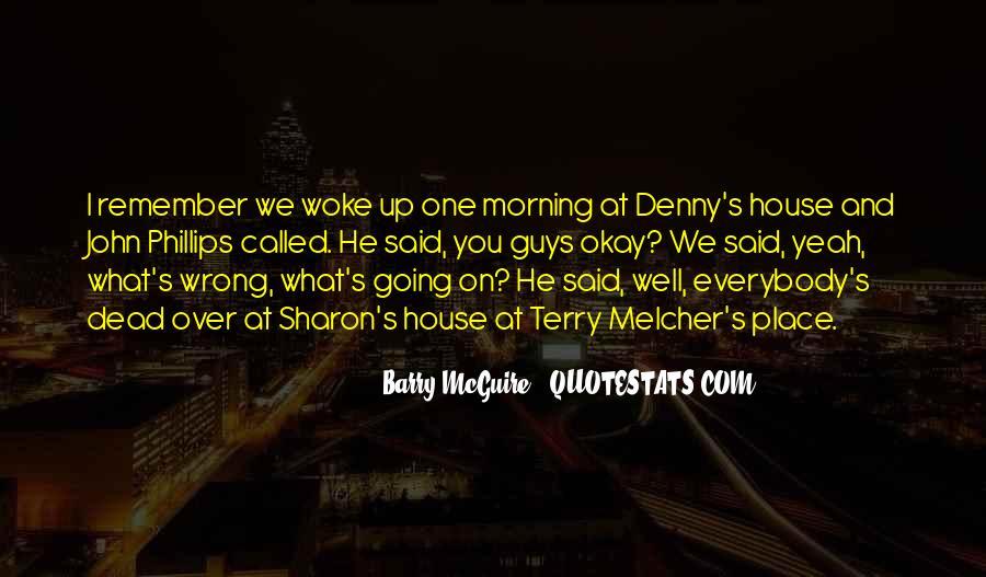 Morning Woke Up Quotes #381247