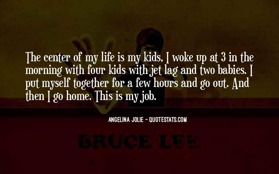 Morning Woke Up Quotes #432122