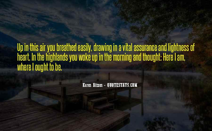 Morning Woke Up Quotes #452593
