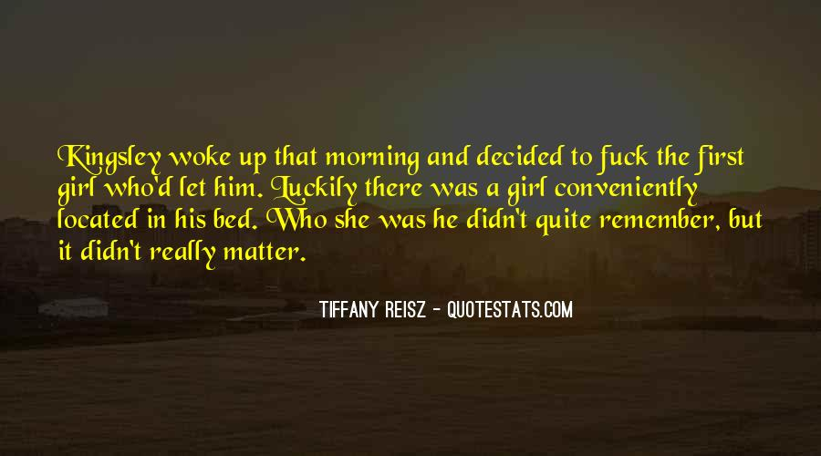 Morning Woke Up Quotes #592657