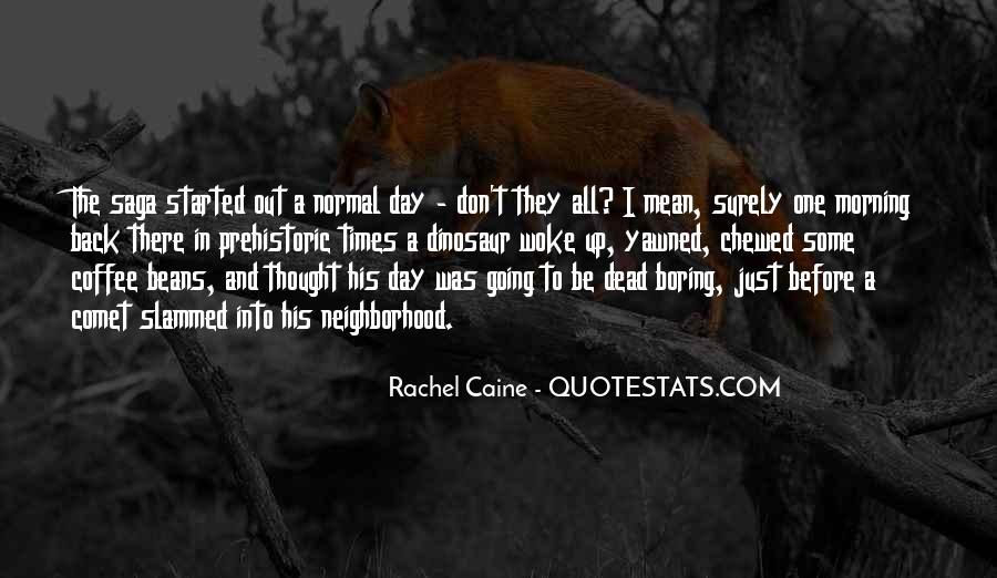 Morning Woke Up Quotes #63756