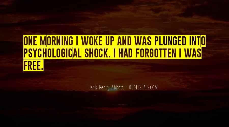 Morning Woke Up Quotes #712437