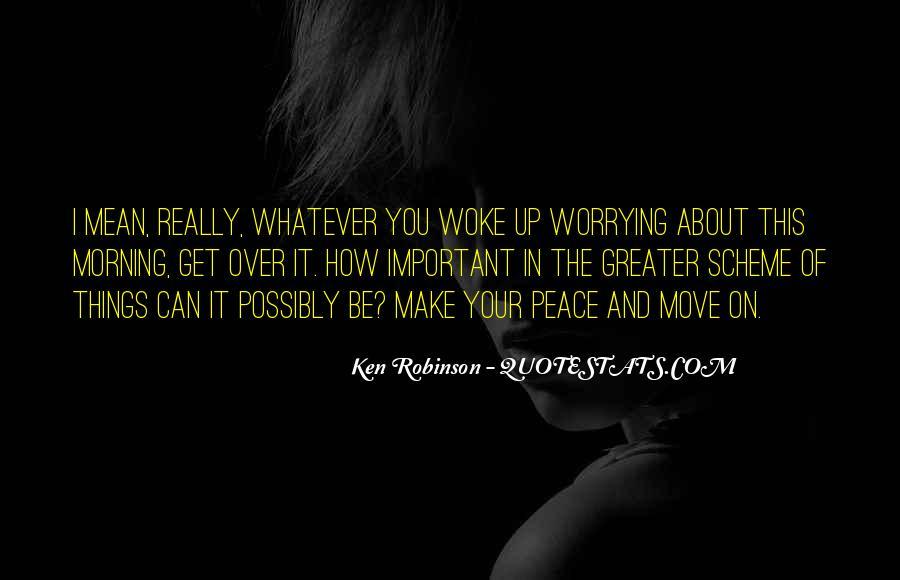 Morning Woke Up Quotes #72763