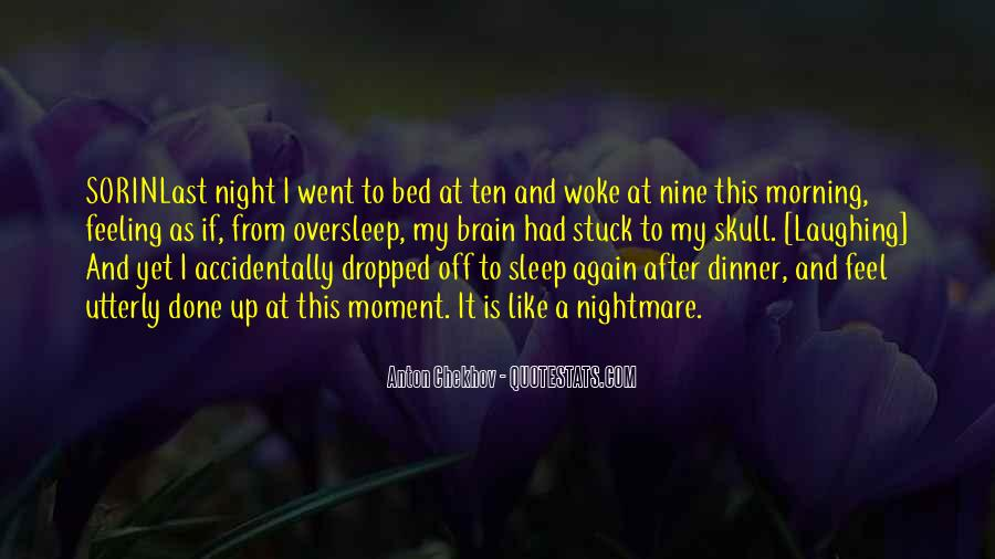 Morning Woke Up Quotes #793589