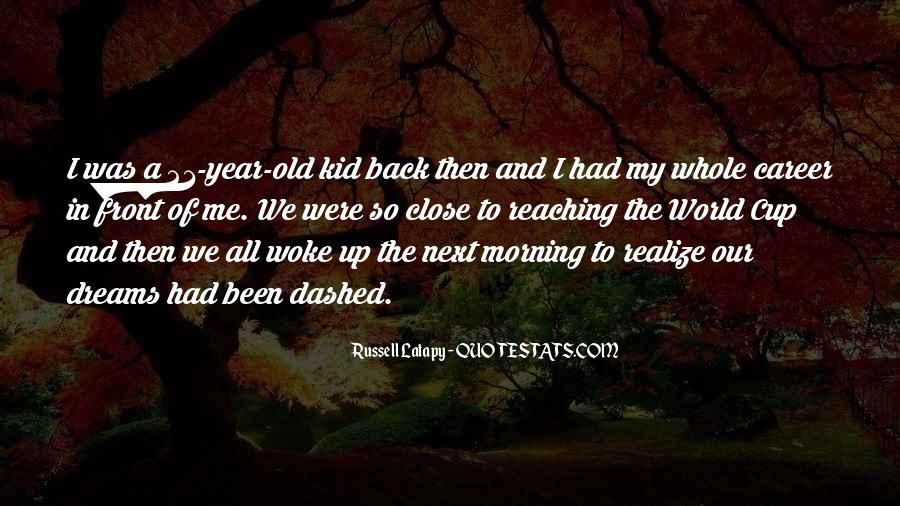 Morning Woke Up Quotes #838244