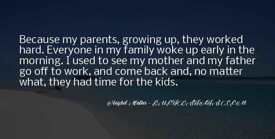 Morning Woke Up Quotes #918294