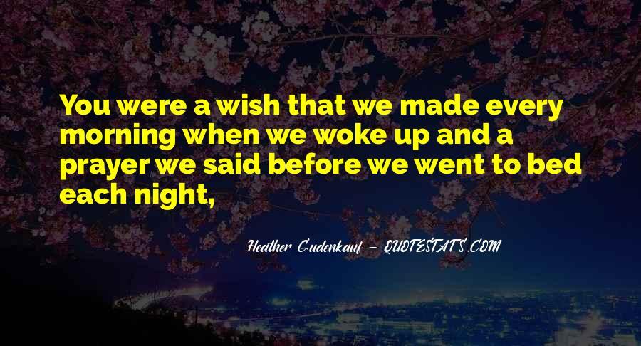 Morning Woke Up Quotes #935023