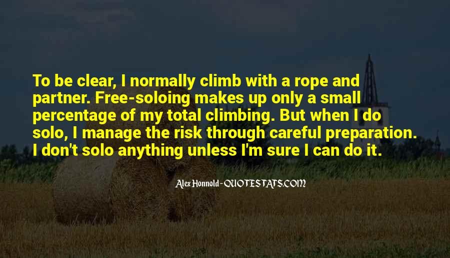 Quotes About Climbing A Rope #667929