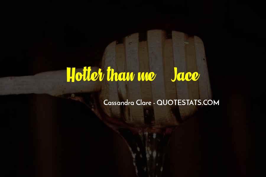 Mortal Instruments Best Jace Quotes #317267