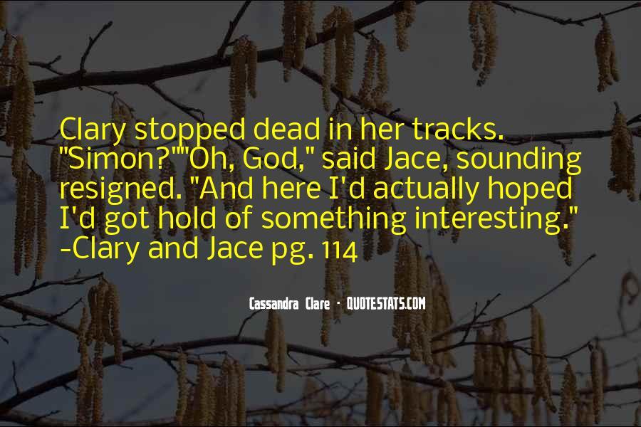 Mortal Instruments Best Jace Quotes #632255