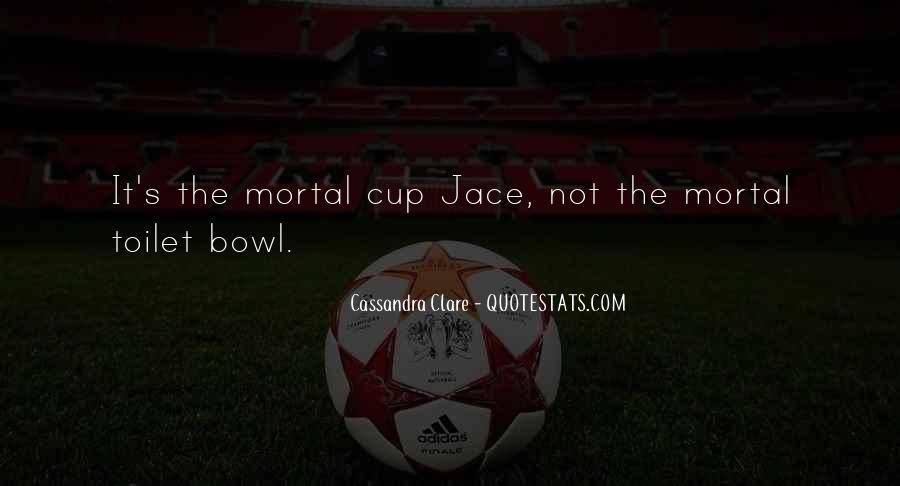 Mortal Instruments Best Jace Quotes #87908