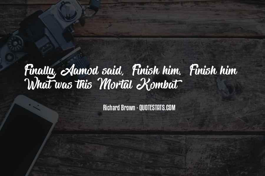 Mortal Kombat 9 Quotes #1738344