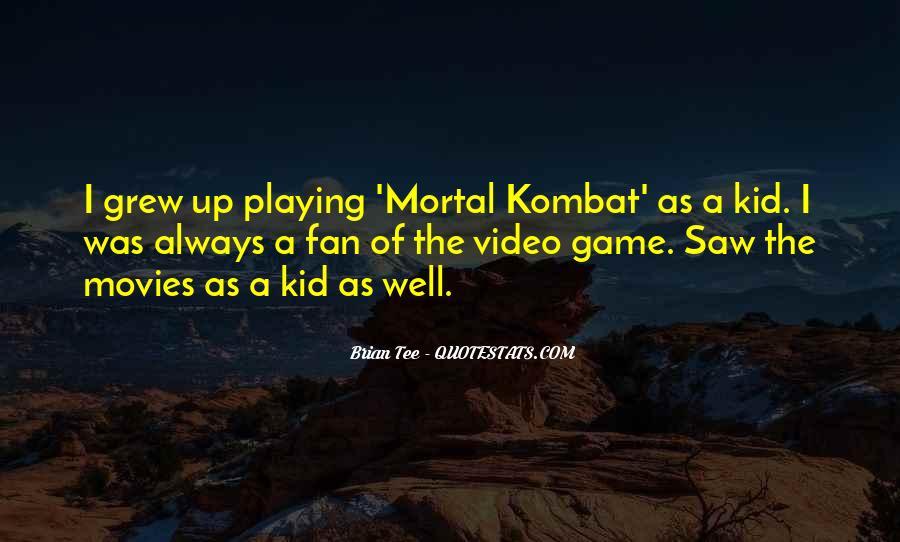 Mortal Kombat 9 Quotes #604043
