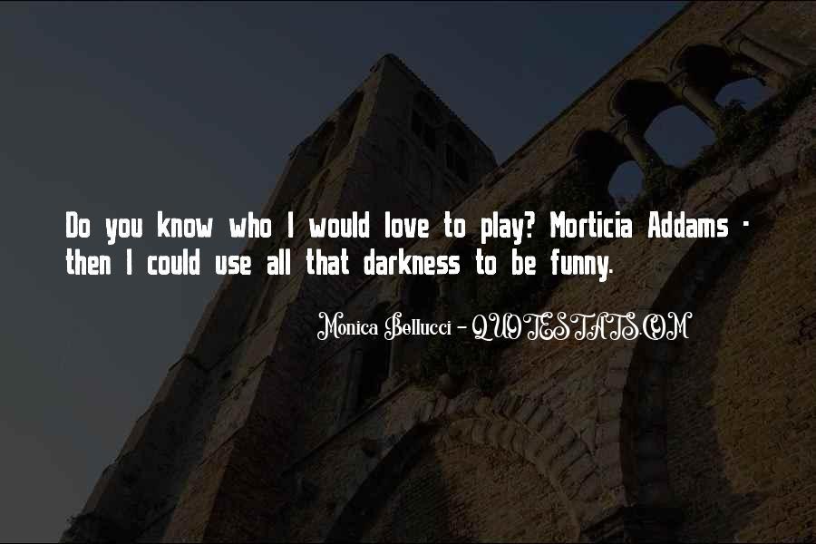 Morticia Addams Quotes #1664976