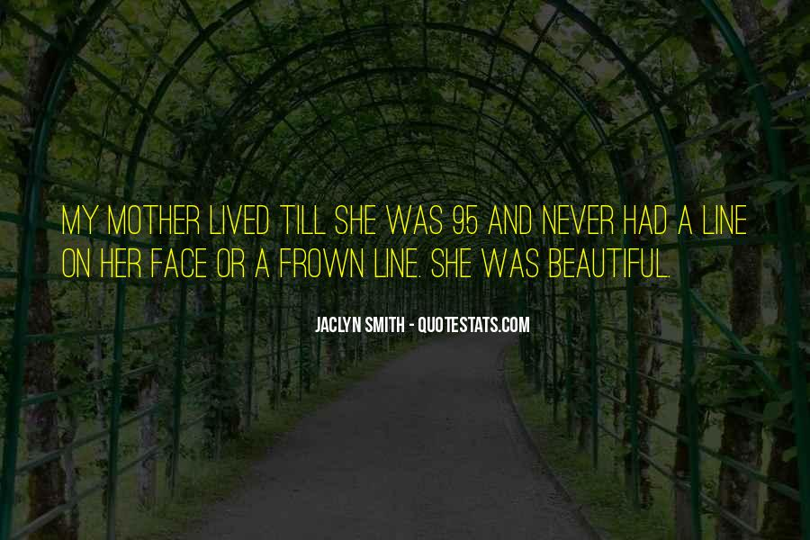 Most Beautiful One Line Quotes #189149